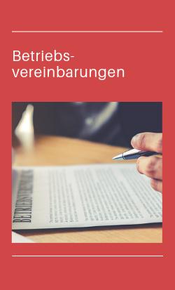 Gremienarbeit, Betriebsrat, Betriebsvereinbarungen
