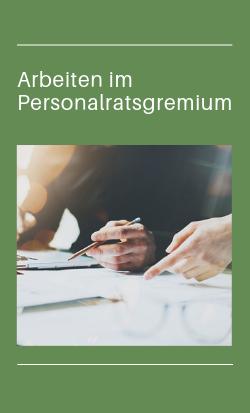Gremienarbeit, Personalrat, Arbeiten im Personalratsgremium